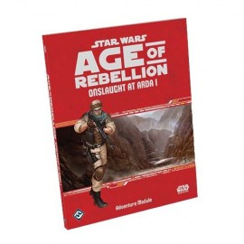Age of Rebellion RPG: Onslaught At Arda I Adventure Module