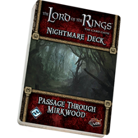Passage Through Mirkwood Nightmare Deck