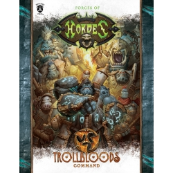 Forces of HORDES: Trollbloods Command Softcover