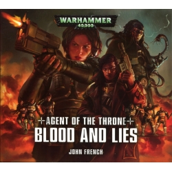 Agent of the Throne: Blood and Lies