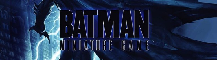 Batman Miniatures Game – Gotham Penguin and Jokers Daughter Review