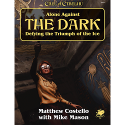 Call of Cthulhu 7th Edition: Alone Against The Dark
