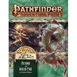 Pathfinder Adventure Path 126: Beyond The Veiled Past