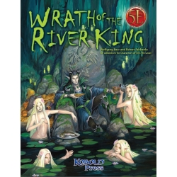 Wrath of The River King: (5th Edition)