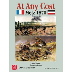Metz 1870: At Any Cost