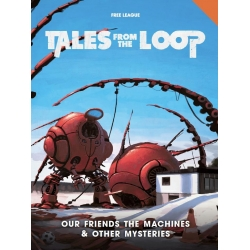 Our Friends the Machines and Other Mysteries