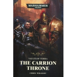 Vaults Of Terra: The Carrion Throne Paperback