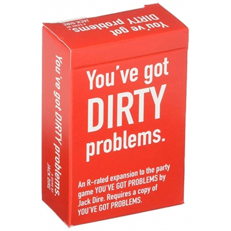 You've Got Problems Dirty Expansion