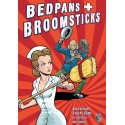 Bedpans & Broomsticks: Escape from Shady Pines Village