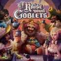 Raise your Goblets LIMITED EDITION