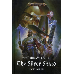 Callis & Toll: The Silver Shard Hardback