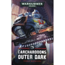 Carcharodons: Outer Dark Paperback