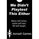We Didn't Playtest This Either