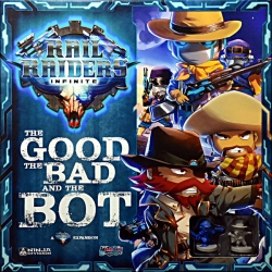 Rail Raiders Infinite: The Good The Bad And The Bot Exp