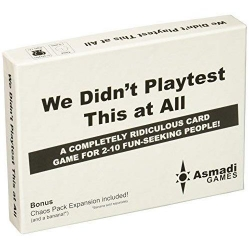 We Didn't Play test This at All