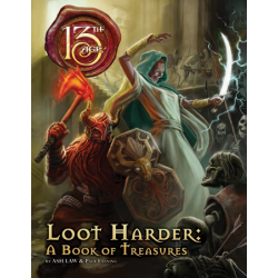 Loot Harder: 13th Age Fantasy RPG Supp