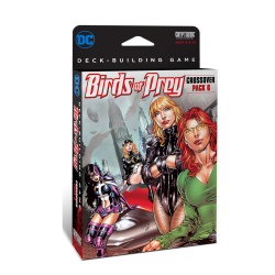DC Comics Deck-Building Game: Crossover Pack 6: Birds of Prey