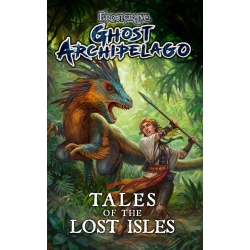 Frostgrave: Ghost Archipelago: Tales of the Lost Isles
