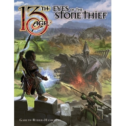 Eyes of the Stone Thief: 13th Age Fantasy RPG Supp