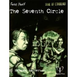 The Seventh Circle: Fear Itself RPG Adventure