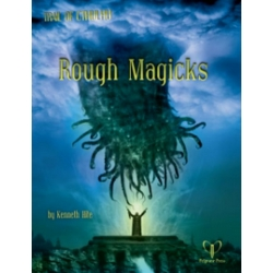 Rough Magicks: Trail of Cthulhu Supplement