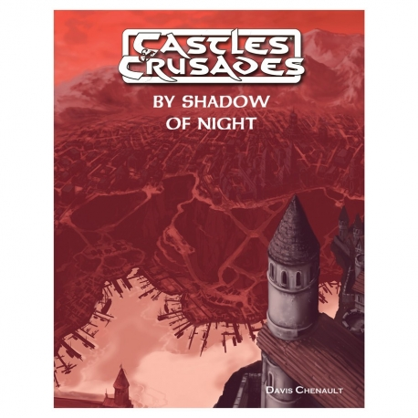 Castles and Crusades: By Shadow of Night