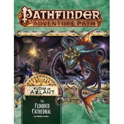 The Flooded Cathedral (Ruins of Azlant 3 of 6): Pathfinder Adventure Path 123