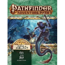 City in the Deep (Ruins of Azlant 4 of 6): Pathfinder Adventure Path 124