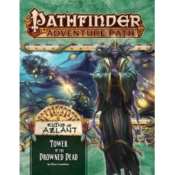 Tower of the Drowned Dead (Ruins of Azlant 5 of 6): Pathfinder Adventure Path 125