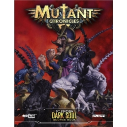Dark Soul Source Book: Mutant Chronicles Supp Full Color