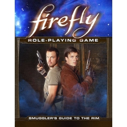 Smugglers guide to the Rim: Firefly RPG