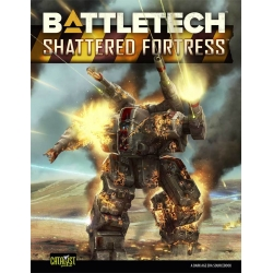 Battletech Shattered Fortress