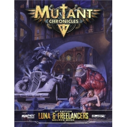 Luna & Freelancers Guidebook: Mutant Chronicles (Supplement)