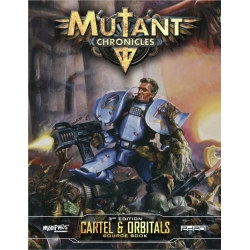 Cartel & Orbitals Guidebook: Mutant Chronicles Supplement
