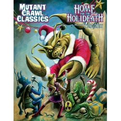 Dungeon Crawl Classics: Home for the Holideath: 2018 Holiday Module
