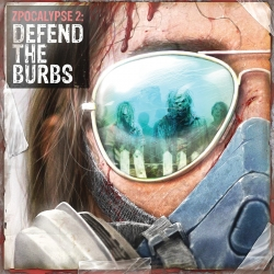 Defend the Burbs: Zpocalypse 2