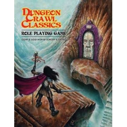 Dungeon Crawl Classics RPG Quick Start Rules