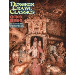 Dungeon Crawl Classics No.89 Chaos Rising