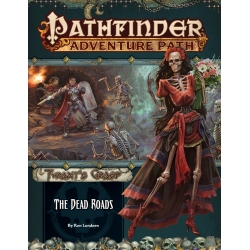 The Dead Roads (The Tyrant's Grasp 1 of 6) Pathfinder Adventure Path
