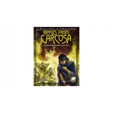 Ripples from Carcosa: Call of Cthulhu RPG