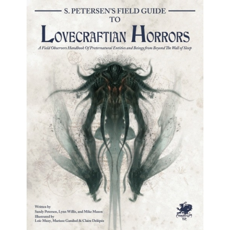 S. Petersen's Field Guide to Lovecraftian Horrors: Call of Cthulhu 7th Edition