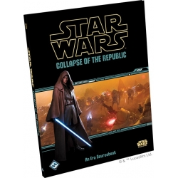 Star Wars: Age of Rebellion: Collapse of the Republic