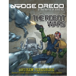 Judge Dredd & The Worlds of 2000 AD RPG The Robot Wars