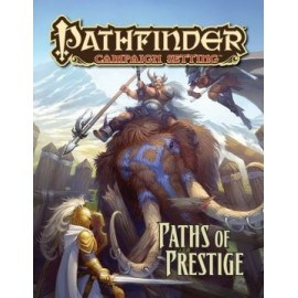 Paths of Prestige: Pathfinder Campaign Setting
