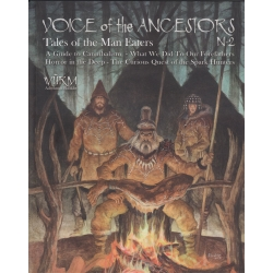 Wurm: Voice of Ancestors Vol 2: Tales of the Man Eaters