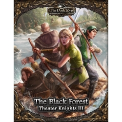 The Dark Eye RPG: Theater Knights Part 3: The Black Forest