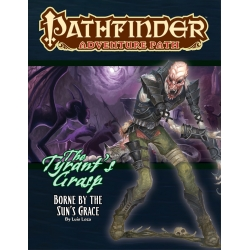 Pathfinder Adventure Path: Borne by the Sun's Grace: The Tyrant's Grasp 5 of 6