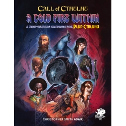 Call of Cthulhu 7th Ed: A Cold Fire Within