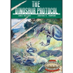 The Dinosaur Protocol: Savage Worlds