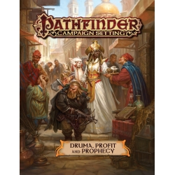 Pathfinder Campaign Setting: Druma - Profit and Prophecy